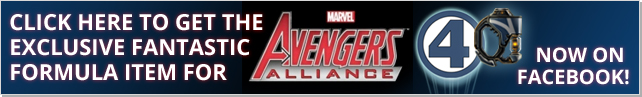 Click here to get the exclusive Fantastic Formula item for Marvel: Avengers Alliance on Facebook!