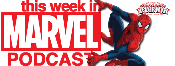 This Week in Marvel Podcast, Episode #21.5
