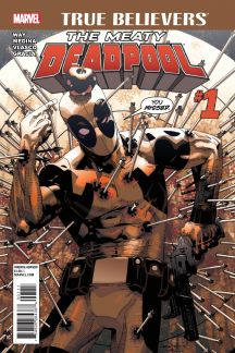 True Believers: The Meaty Deadpool #1