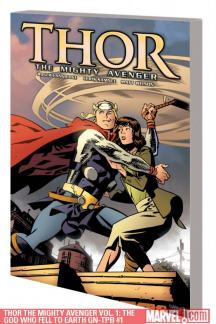 Thor the Mighty Avenger Vol. 1: The God Who Fell to Earth GN-TPB (GRAPHIC NOVEL)