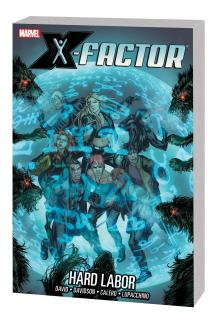X-Factor Vol. 13: Hard Labor TPB (Trade Paperback)