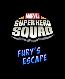 Super Hero Squad: Fury's Escape