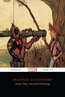 Deadpool: Classics Killustrated #2  (2nd Printing Variant)
