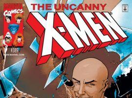 UNCANNY X-MEN #389