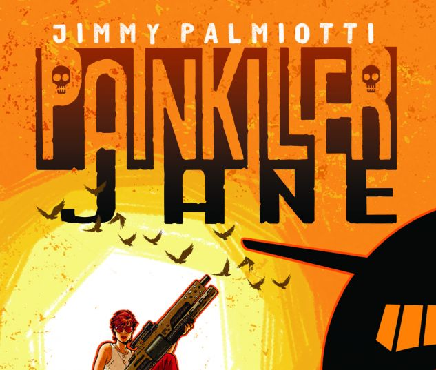 PAINKILLER JANE: THE PRICE OF FREEDOM 1