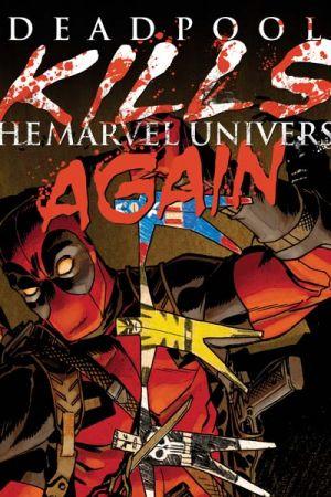 Deadpool Kills the Marvel Universe Again (2017) thumbnail