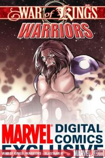 War of Kings: Warriors - Blastaar (2009) #1