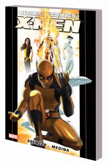 ULTIMATE COMICS X-MEN BY NICK SPENCER VOL. 1 TPB (Trade Paperback)