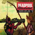 DEADPOOL KILLUSTRATED 2