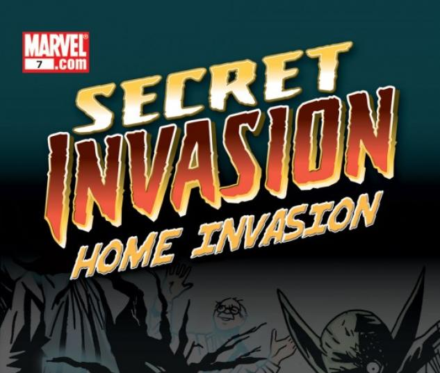 SECRET INVASION: HOME INVASION #7