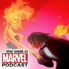 Download Episode 15 of the 'This Week in Marvel' Podcast