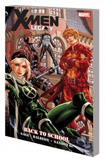 X-MEN LEGACY: BACK TO SCHOOL TPB (COMBO) (Trade Paperback)