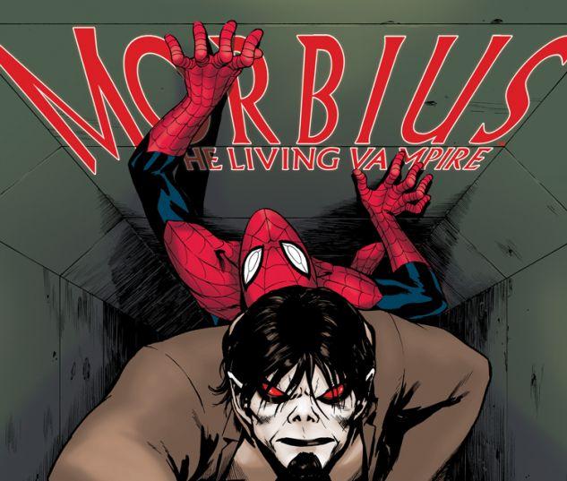 MORBIUS: THE LIVING VAMPIRE 6 (NOW)