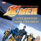 ASTONISHING X-MEN BY JOSS WHEDON &amp; JOHN CASSADAY OMNIBUS