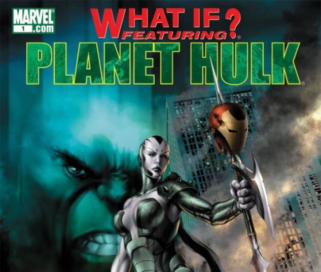 WHAT IF? PLANET HULK #1