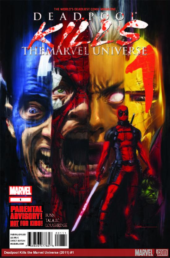 DEADPOOL KILLS THE MARVEL UNIVERSE 1