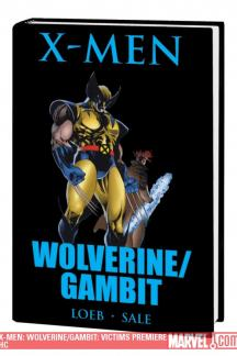 X-Men: Wolverine/Gambit: Victims (Hardcover)