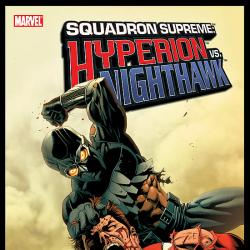 SQUADRON SUPREME: HYPERION VS. NIGHTHAWK #0