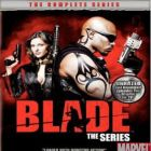 Blade: The Complete Series DVD On Sale Now