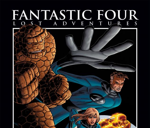 FANTASTIC FOUR: LOST ADVENTURES BY STAN LEE PREMIERE #0