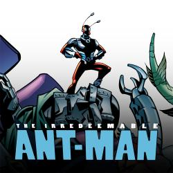 Irredeemable Ant-Man (2006 - 2007)