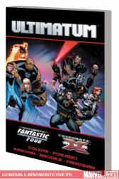 Ultimatum: X-Men/Fantastic Four (Trade Paperback)