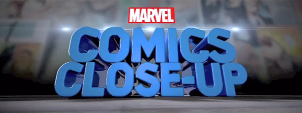 Marvel Comics Close-Up