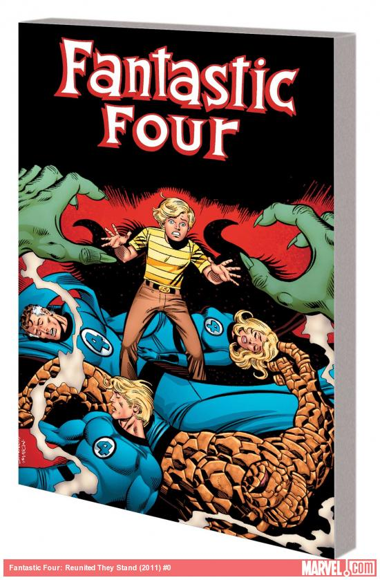 FANTASTIC FOUR: REUNITED THEY STAND TPB