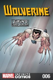 Wolverine: Japan's Most Wanted Infinite Comic (2013) #6