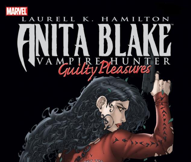 ANITA BLAKE, VAMPIRE HUNTER: GUILTY PLEASURES VOL. 1 HC (DM #0
