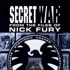 SECRET WAR: FROM THE FILES OF NICK FURY #1
