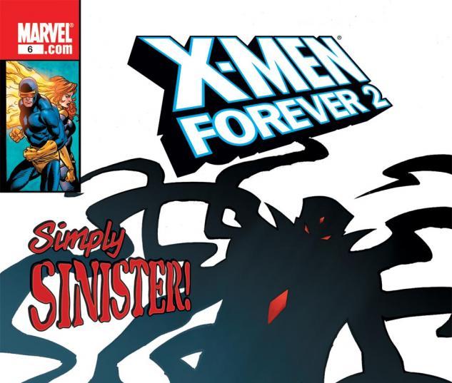 X-Men Forever 2 (2010) #6