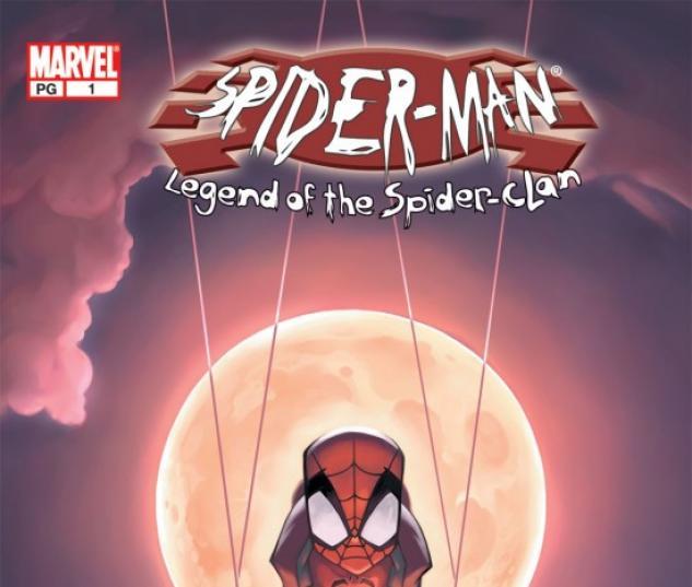 SPIDER-MAN: LEGEND OF THE SPIDER-CLAN #1