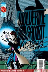 Wolverine &amp; Gambit: Victims #1 