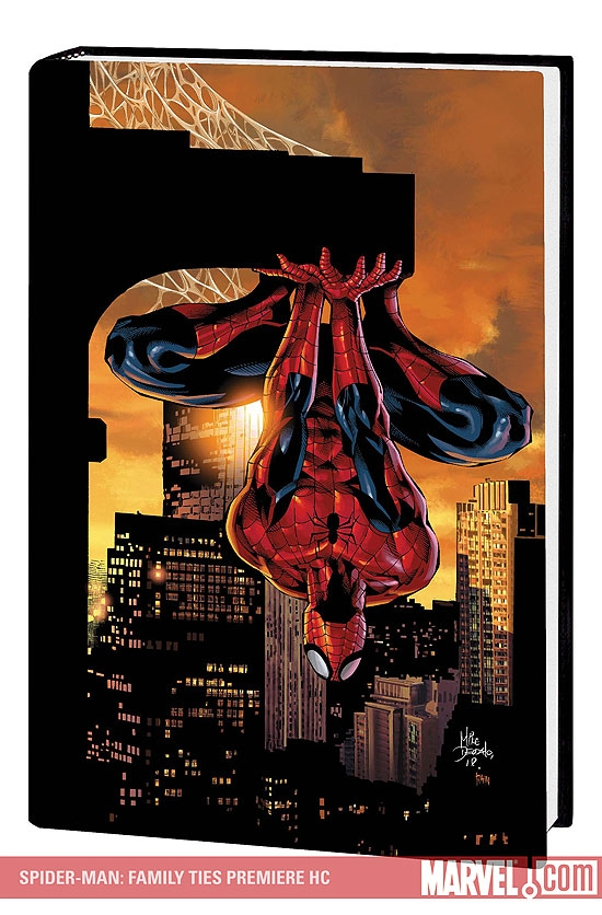SPIDER-MAN: FAMILY TIES PREMIERE HC #1