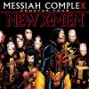 Messiah CompleX Chapter Four Sells Out!