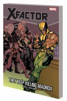 X-FACTOR VOL. 15: THEY KEEP KILLING MADROX TPB (Trade Paperback)