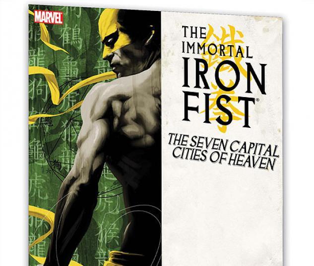 IMMORTAL IRON FIST VOL. 2: THE SEVEN CAPITAL CITIES OF HEAVEN #0