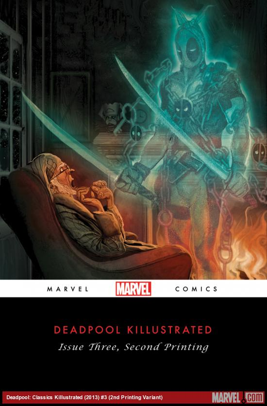 DEADPOOL KILLUSTRATED 3 2ND PRINTING VARIANT