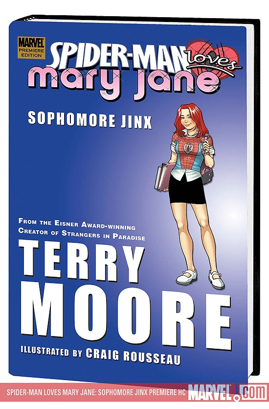 SPIDER-MAN LOVES MARY JANE: SOPHOMORE JINX PREMIERE HC #1
