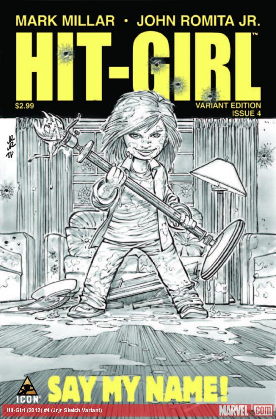 HIT-GIRL 4 JRJR SKETCH VARIANT
