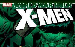 Hulk: Wwh - X-Men (2008) TPB
