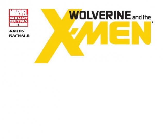 WOLVERINE & THE X-MEN 1 BLANK COVER VARIANT (XREGG)