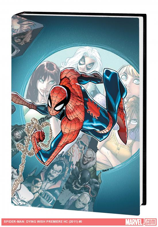 SPIDER-MAN: DYING WISH PREMIERE HC