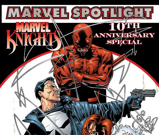MARVEL SPOTLIGHT: MARVEL KNIGHTS 10TH ANNIVERSARY #1