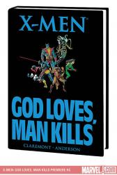 X-Men: God Loves, Man Kills Premiere (Hardcover)