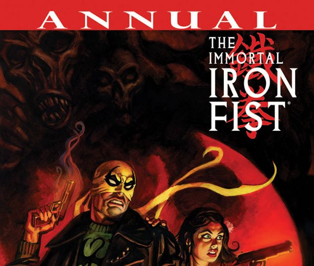 Immortal Iron Fist Annual (2007) #1