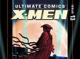 ULTIMATE COMICS X-MEN 13 (WITH DIGITAL CODE)