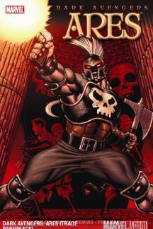 Dark Avengers: Ares (Trade Paperback)