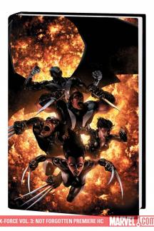 X-Force Vol. 3: Not Forgotten (Hardcover)